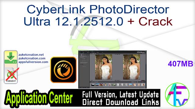 CyberLink PhotoDirector Ultra 12.1.2512.0 + Crack