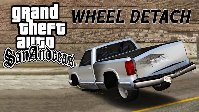GTA San Andreas Wheel Detach Mod For Pc