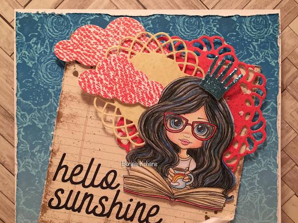 WOW! Wednesday - Hello Sunshine by Bonnie Kohane