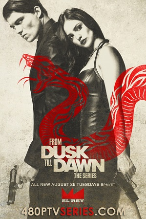 From Dusk Till Dawn: The Series Season 3 Download All Episodes 480p 720p HEVC