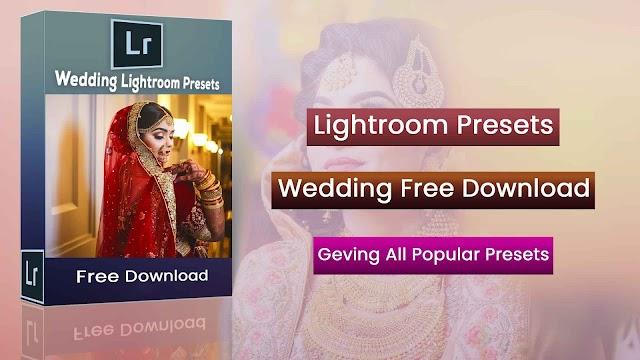 Wedding Lightroom Presets Free Download | Wedding Presets Free Download Lightroom