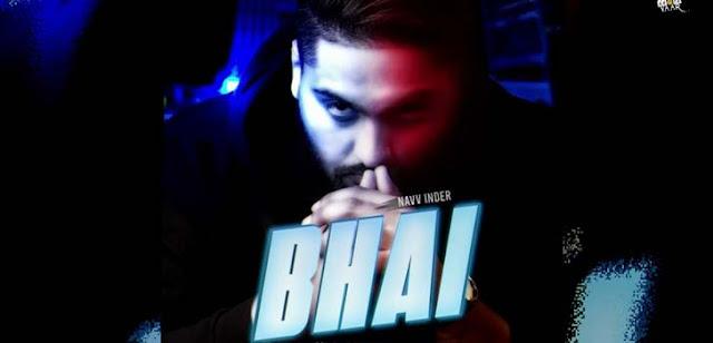 Bhai Lyrics - Navv Inder