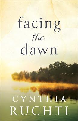 Facing the Dawn by Cynthia Ruchti
