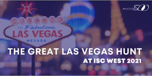 Join Mission 500 for the Great Las Vegas Hunt at ISC West 2021 (image)