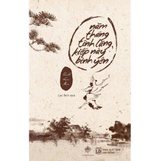 Năm Tháng Tĩnh Lặng, Kiếp Này Bình Yên (Tái Bản) ebook PDF-EPUB-AWZ3-PRC-MOBI