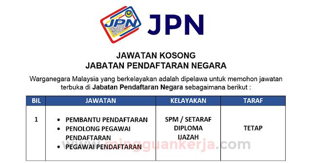 Permohonan Jawatan Kosong di Jabatan Pendaftaran Negara - Kekosongan Pelbagai Negeri