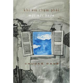 Sách Khi Em Chạm Phải Một Nỗi Buồn ebook PDF-EPUB-AWZ3-PRC-MOBI