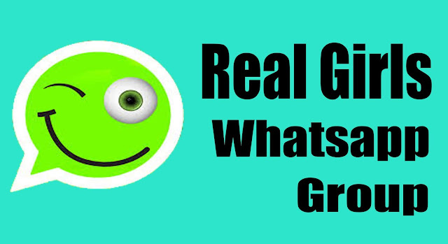 Real Girls Whatsapp Group, Real Girls Whatsapp Group Link