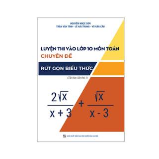 Luyện thi vào lớp 10 môn Toán chuyên đề Rút gọn Biểu thức ebook PDF-EPUB-AWZ3-PRC-MOBI