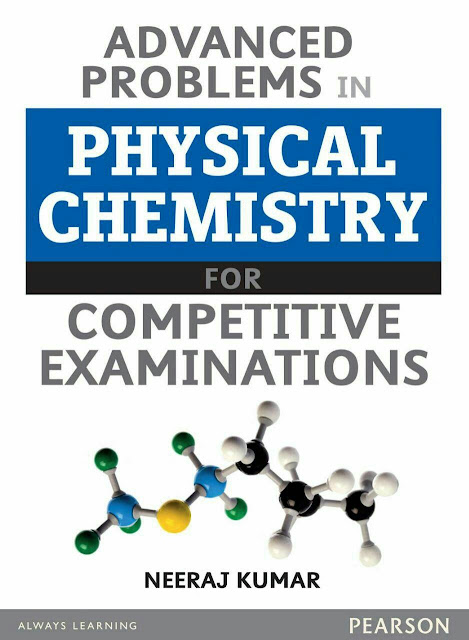 Advanced Problems in Physical Chemistry : For All Competitive Exam PDF Book