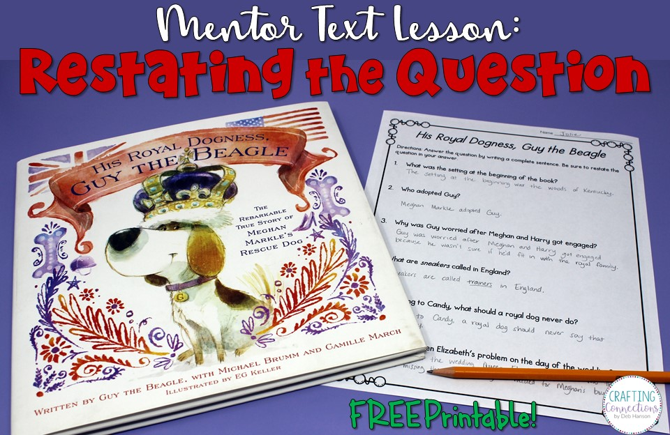 Teach your students to answer comprehension questions the right way: by putting the question in the answer. This blog post features a complete lesson which includes an anchor chart, a mentor text, and a FREE practice worksheet.