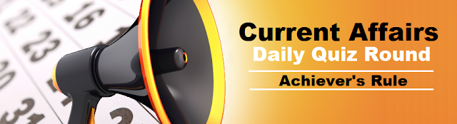 Current Affairs Update, Current Affairs Updated Quiz, Bank Exams, SBI, IBPS Exams