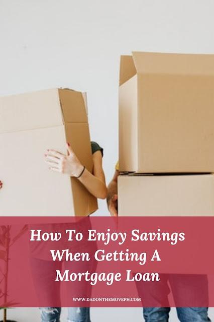 Get savings on your mortgage loan