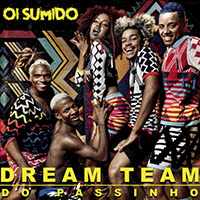 Baixar Oi Sumido Dream Team do Passinho Mp3 Gratis