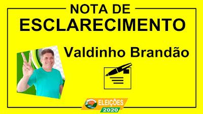 Valdinho Brandão emite NOTA DE ESCLARECIMENTO