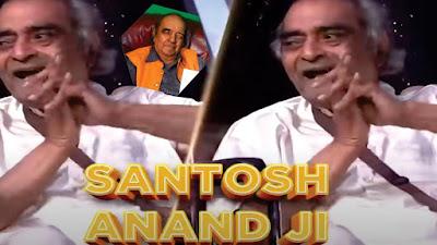 Santosh Anand