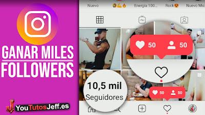 ganar miles de seguidores instagram