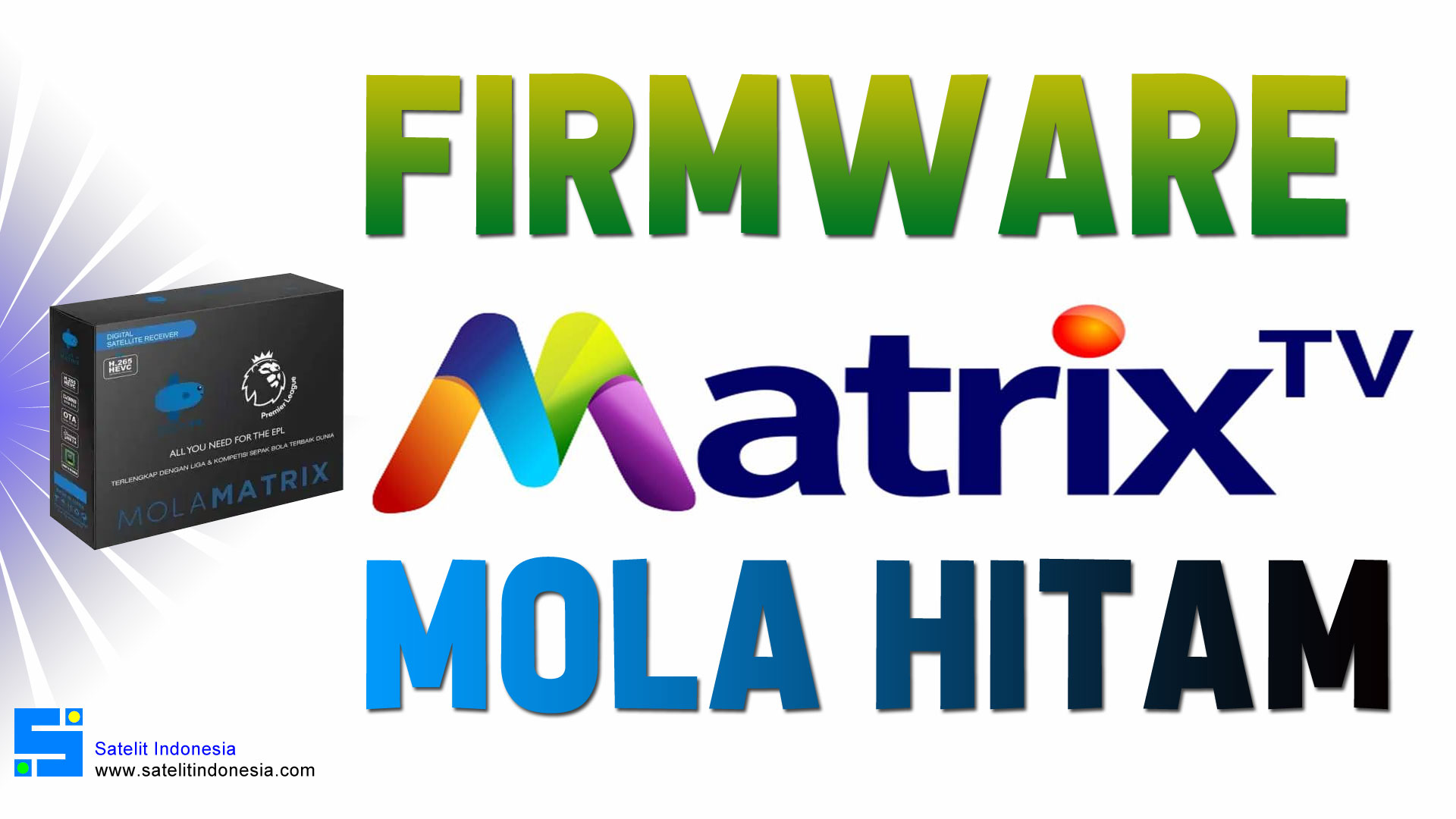 Download Firmware Receiver Mola Matrix Hitam SW Terbaru