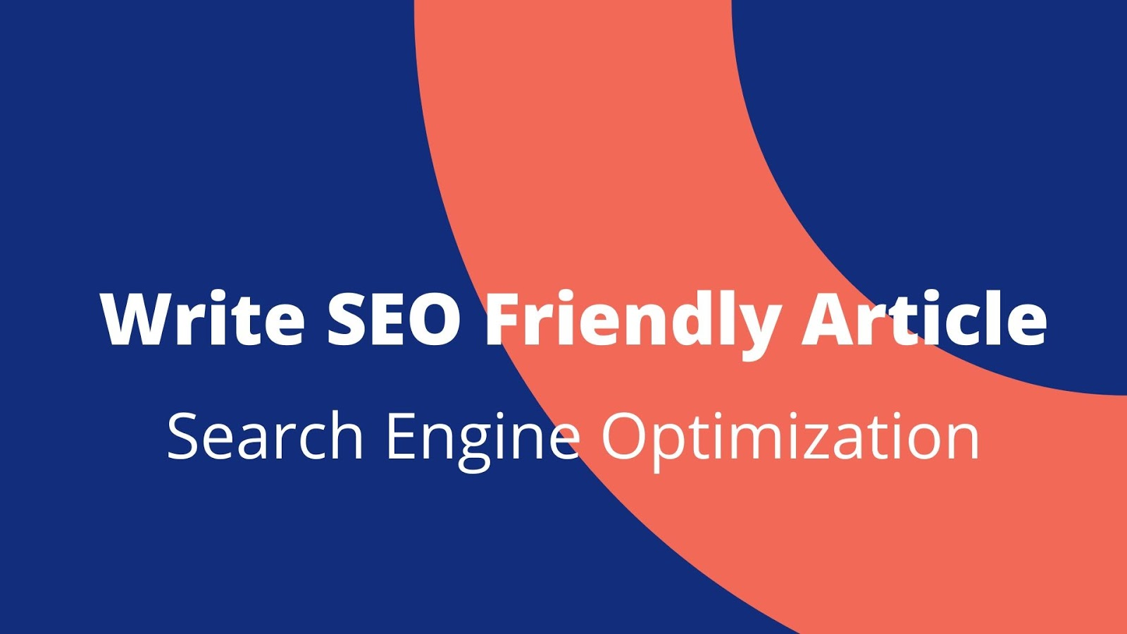 How to Write SEO Friendly Article, Keyword Research, Attractive Headline, Optimize your Image, SEO