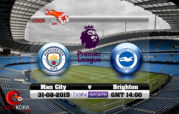 مشاهدة مباراة مانشستر سيتي وبرايتون اليوم 31-8-2019 في الدوري الإنجليزي