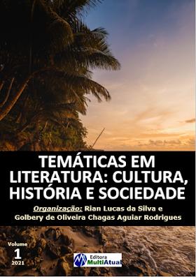 Temáticas em Literatura: Cultura, História e Sociedade