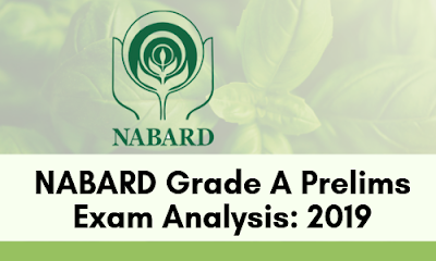NABARD Grade A Prelims Exam Analysis: 2019