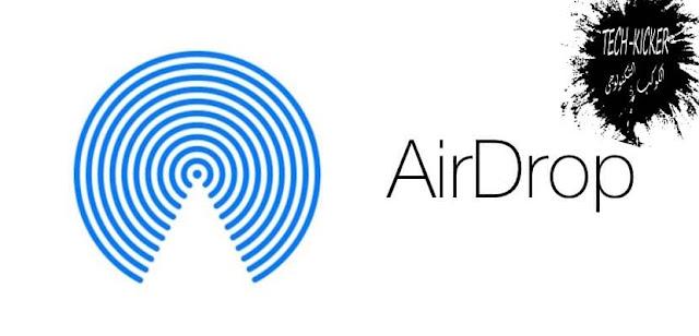 أضافة خاصية AirDrop للأندرويد