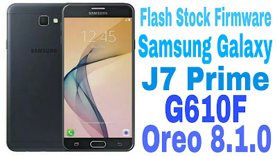 Firmware Samsung Galaxy J7 G610F