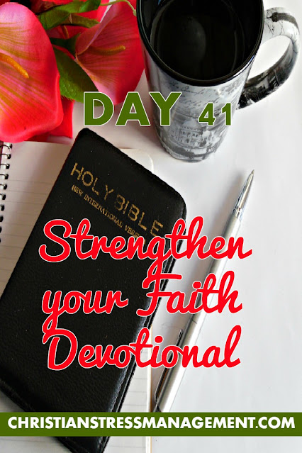 Strengthen Your Faith Devotional Day 41