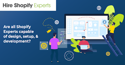 Key Things to consider before you Hire a Shopify Expert! 1
