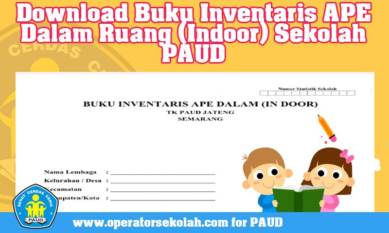 Download Buku Inventaris APE Dalam Ruang (Indoor) Sekolah PAUD