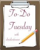 To Do Tuesday @ Chris Knits