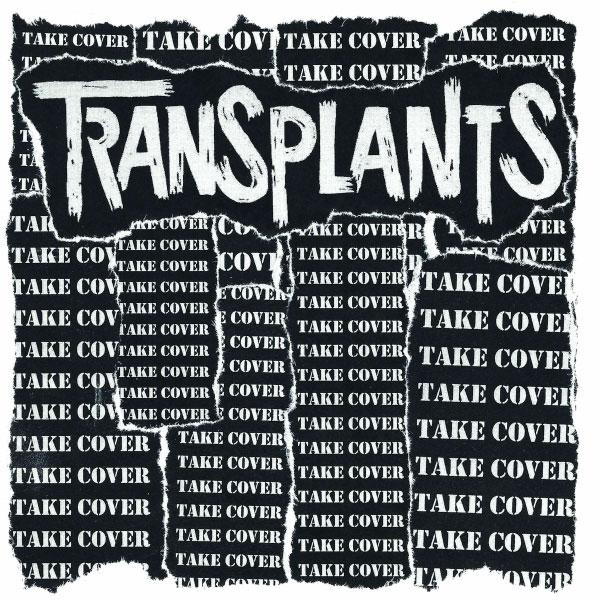 "Transplants stream new EP ""Take Cover"""
