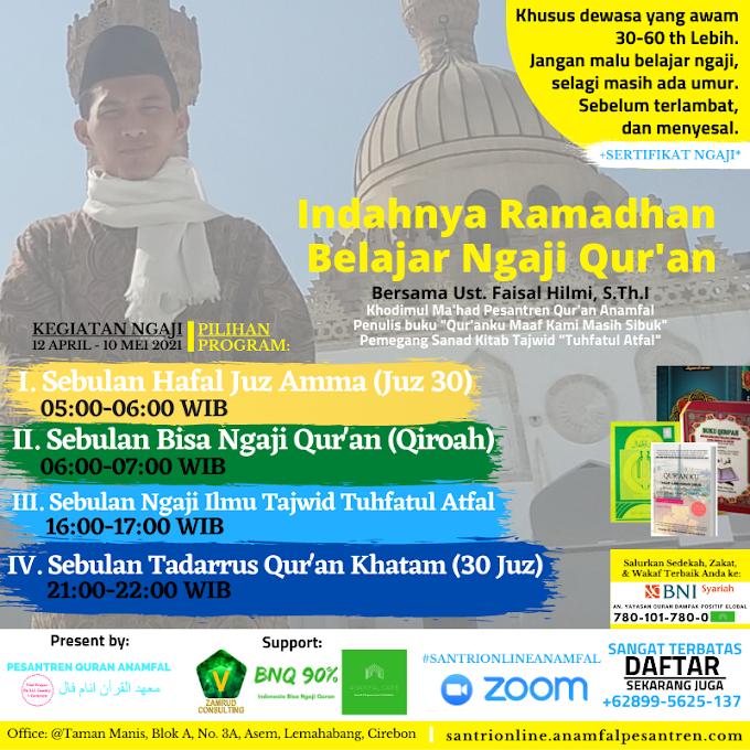 Pesantren Ramadhan Anamfal Online 2021 : Indahnya Ramadhan Belajar Ngaji Quran