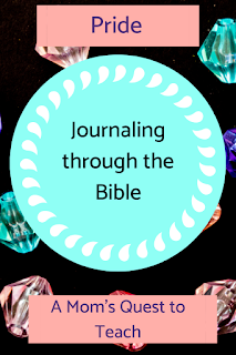 text: Journaling through the Bible; A Mom's Quest to Teach; Pride; background of plastic jewels
