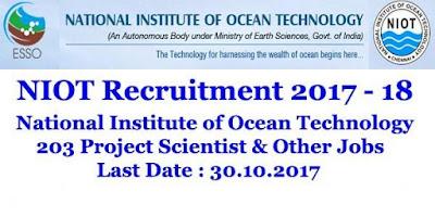 NIOT Recruitment 2017 - 203 Vacancies for Project Scientists
