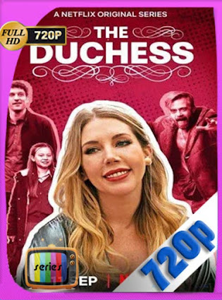 Casi una duquesa Temporada 1 Completa [720P] latino [GoogleDrive] DizonHD
