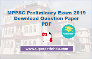 MPPSC Preliminary Exam 2019 Download Question Papers Pdf