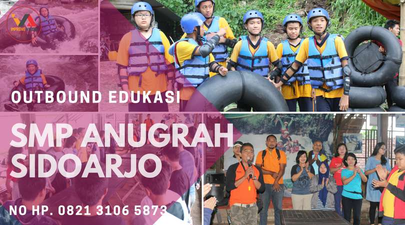 outbound edukasi smp anugrah sidoarjo wisata outbound pacet improve vision