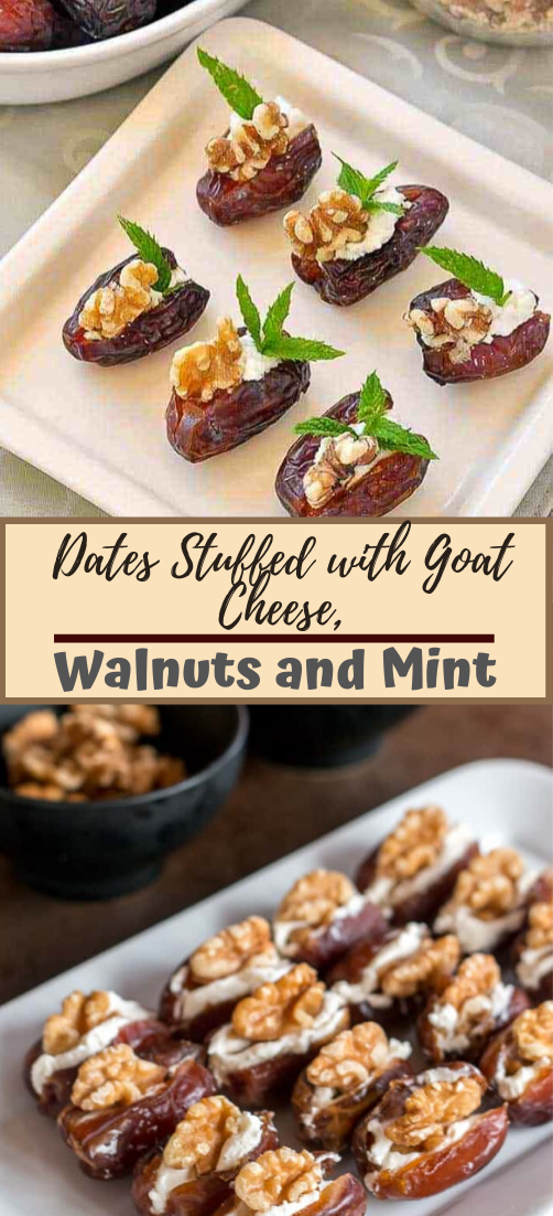 Dates Stuffed with Goat Cheese, Walnuts and Mint #desserts #cakerecipe #chocolate #fingerfood #easy