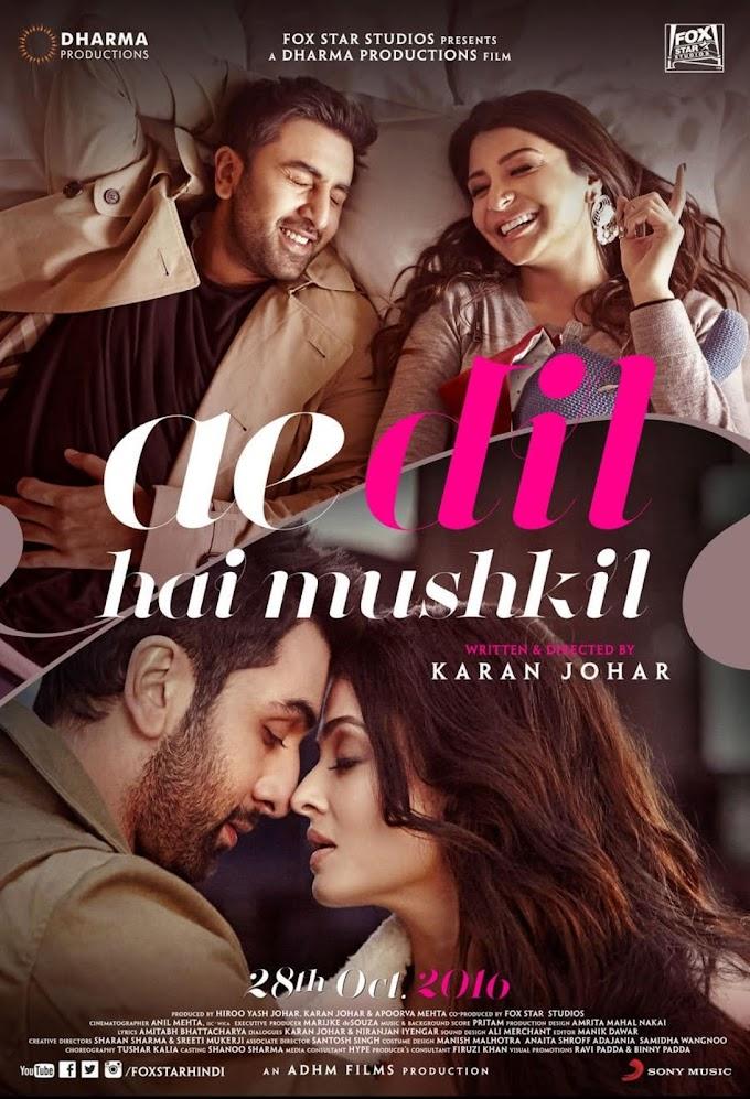 Ae Dil Hai Mushkil (2016) Full Movie Watch Online HD Print Free Download