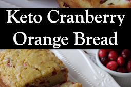 Keto Cranberry Orange Bread Recipes