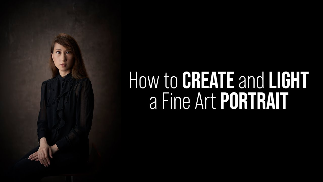 Improve your Photography LIGHTING Skills How to Create and Light a Fine Art PORTRAIT