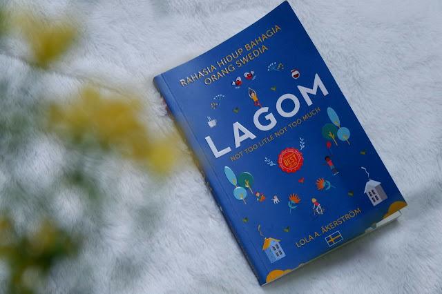 Resensi Buku : Lagom. Rahasia Hidup Bahagia Orang Swedia