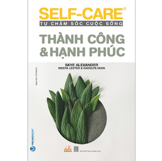 Thành Công & Hạnh Phúc - Self-Care Tự Chăm Sóc Cuộc Sống ebook PDF-EPUB-AWZ3-PRC-MOBI