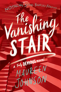 Book Review: The Vanishing Stair (Truly Devious #2) by Maureen Johnson by freshfromthe.com