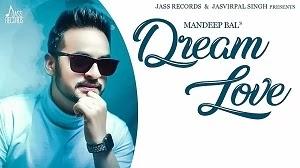 Dream Love | (Full Song) | Mandeep Bal