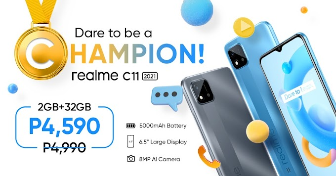 Dare to be a champion: The real   value champ realme C11 2021, now only P4,590!