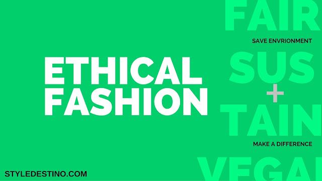 Ethical fashion - sustainable fashion - vegan fashion - Fashion Forward Dubai