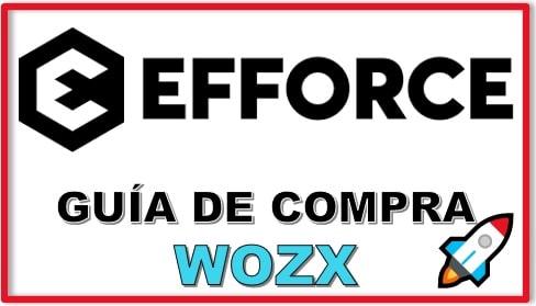 Cómo y Dónde Comprar EFFORCE (WOZX)
